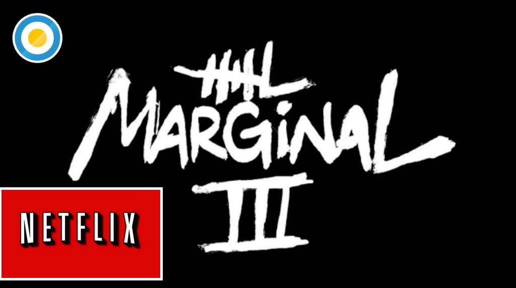 el marginal 3 netflix
